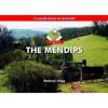 The Mendips: 10 leisure walks of discovery - Rodney Legg