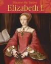 Elizabeth I. Moira Butterfield - Moira Butterfield