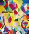 Robert Delaunay: Hommage a Bleriot - Robert Delaunay, Sigrid Schade, Roland Wetzel