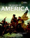 The Making of America: The History of the United States from 1492 to the Present - Robert D. Johnston, Douglas Brinkley