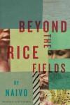 Beyond the Rice Fields - Naivo, Allison M. Charette