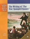 """The Writing of """"The Star-Spangled Banner"""" - Scott Ingram"""