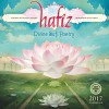 Hafiz 2017 Wall Calendar: Divine Sufi Poetry - Hafiz, Daniel Ladinsky, Silas Toball, Amber Lotus Publishing