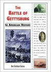 The Battle of Gettysburg in American History - Ann Gaines