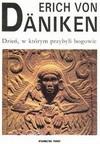 Dzień, w którym przybyli bogowie : 11 sierpnia 3114 roku prz. Chr. - Erich Däniken
