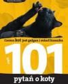 Czemu kot jest gałgan i zeżarł kanarka czyli 101 pytań o koty - Dorota Kozińska