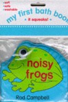 Noisy Frogs - Rod Campbell