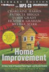 Home Improvement: Undead Edition: All-New Tales of Haunted Home Repair and Surreal Estates - Charlaine Harris, Toni L.P. Kelner