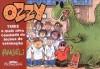 Ozzy 2: Tirex e Mais Uma Cambada de Bichos de Esti (Em Portugues do Brasil) - Angeli