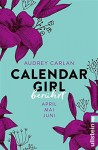 Calendar Girl - Berührt: April/Mai/Juni (Calendar Girl Quartal 2) - Audrey Carlan, Graziella Stern, Christiane Sipeer, Friederike Ails