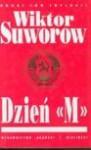"Dzień ""M"" - Viktor Suvorov"