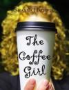 The Coffee Girl - Shanna Hatfield