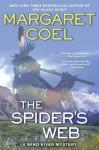The Spider's Web - Margaret Coel