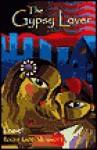 The Gypsy Lover - Roger Memmott, Roger Ladd Memmott