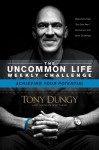Achieving Your Potential (The Uncommon Life Weekly Challenge) - Tony Dungy, Nathan Whitaker