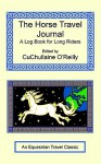 The Horse Travel Journal - A Log Book for Long Riders - CuChullaine O'Reilly