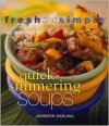 Quick-Simmering Soups (Fresh and Simple) - Jennifer Darling
