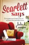 Scarlett Says - Julie Cannon