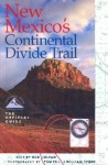 New Mexico's Continental Divide Trail: The Official Guide - Bob Julyan