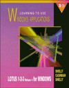 Learning to Use Windows Applications: Lotus 1-2-3 Release 4 - Gary B. Shelly, Thomas J. Cashman, Kathleen Shelly