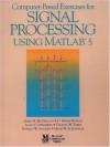 Computer-Based Exercises for Signal Processing Using MATLAB Ver.5 - James H. McClellan, C. Sidney Burrus, Alan V. Oppenheim, Thomas W. Parks, Schafer/ Schuessler