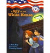A Spy in the White House (Capital Mysteries (Pb)) by Ron Roy (2004-08-01) - Ron Roy