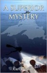A Superior Mystery - Carl Brookins