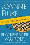 Blackberry Pie Murder: Free Sneak Preview (Hannah Swensen, #17) - Joanne Fluke