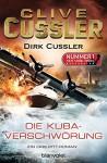 Die Kuba-Verschwörung: Ein Dirk-Pitt-Roman (Die Dirk-Pitt-Abenteuer 23) - Dirk Cussler, Clive Cussler, Michael Kubiak
