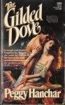 The Gilded Dove - Peggy Hanchar
