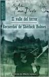 El valle del terror y Recuerdos de Sherlock Holmes (The Valley of Fear and His Last Bow) - Arthur Conan Doyle