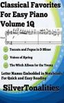 Classical Favorites for Easy Piano Volume 1Q - Johann Sebastian Bach, Johann Strauss, Peter Ilyich Tchaikovsky, SilverTonalities