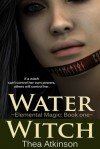 Water Witch - Thea Atkinson