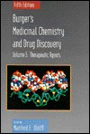 Therapeutic Agents, Volume 5, Burger's Medicinal Chemistry and Drug Discovery, 5th Edition - Manfred E. Wolff