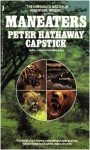Maneaters - Peter Hathaway Capstick