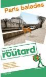 Le guide du routard: Paris balades - Pierre Josse