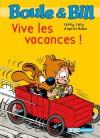 Boule et Bill - Vive les vacances ! (Biblio Mango Boule et Bill) (French Edition) - Fanny Joly, d'après Roba