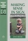 Making Sense in Sign a Lifeline for Deaf - Jenny Froude