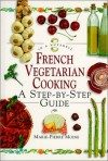 French Vegetarian Cooking: In a Nutshell (In a Nutshell (Element)) - Marie-Pierre Moine