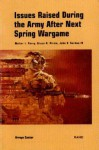 Issues Raised During The Army After Next Spring Wargame - Walter L. Perry