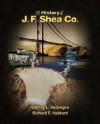 The History of J.F. Shea Co - Jeffrey L. Rodengen