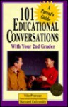101 Educational Conversations With Your 2nd Grader (101 Educational Conversations You Should Have With Your Child) - Vito Perrone