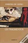 Os Fragmentos - Ferreira de Castro