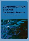 Communication Studies: The Essential Resource (Essentials) - Andrew Beck, Peter Bennett, Peter Wall