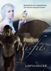 Perfect Misfits - Lawna Mackie