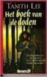 Het boek van de doden (De Geheime Boeken van Paradys, #3) - Tanith Lee, Jan-Willem Bos