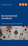 Das Kartentrick Handbuch - Andreas Arimont