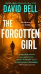 The Forgotten Girl - David Bell