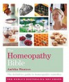 The Homeopathy Bible: The Definitive Guide To Homeopathic Remedies (Godsfield Bible) - Ambika Wauters