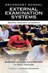 Secondary School External Examination Systems: Reliability, Robustness, and Resilience - Barend Vlaardingerbroek, Neil Taylor